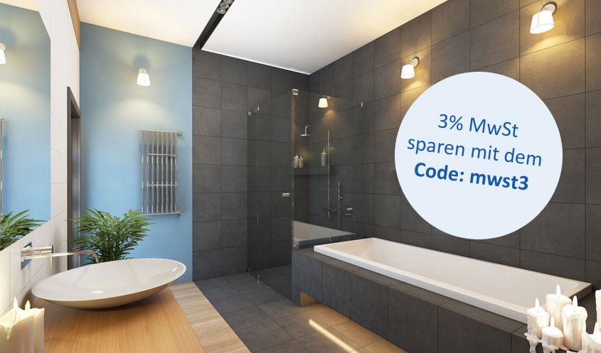Duschkabinen, Badewannen, Keramik. Auf alles können Sie ab Juli 3% sparen. Wir geben die Ersparnisse der Mehrwertsteuersenkung gern an Sie weiter.